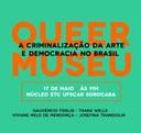 Docente do DCHE promove evento sobre Queermuseu