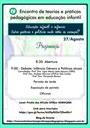 IV Encontro de Teorias e Práticas Pedagógicas e II Seminário de Especialização em Educação Infantil, 27 de agosto de 2016, 8 às 18h.