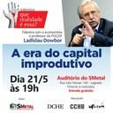 """Ladislau Dowbor vem a Sorocaba para lançar """"A Era do Capital Improdutivo"""""""
