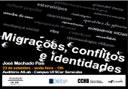Migrações, Conflitos e Identidades